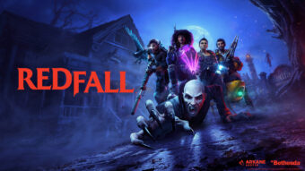 ساخت بازی Redfall از مدت ها پیش آغاز شده است